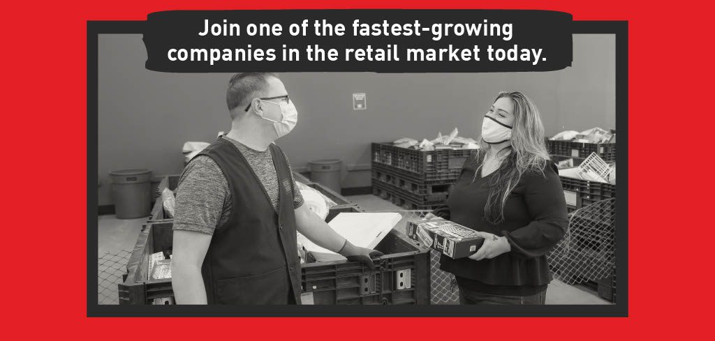 Join one of the fastest-growing companies in the retail market today!